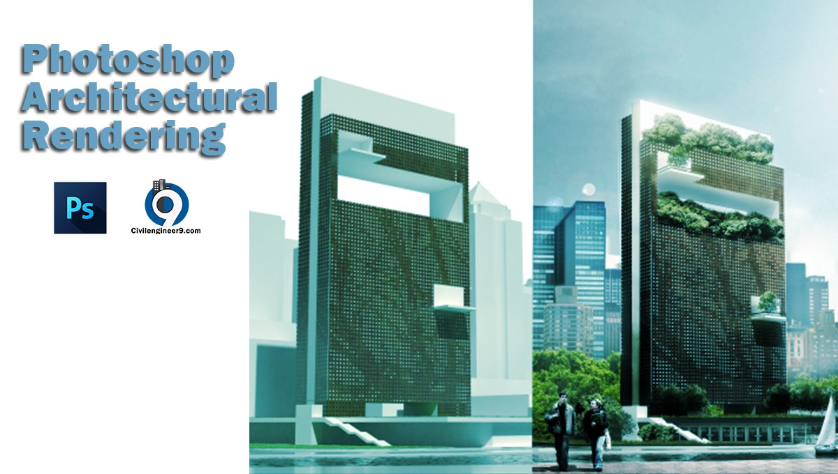 Photoshop Architectural rendering tips