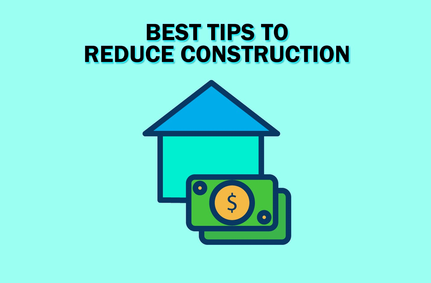 Top-09-Tips-to-Save-Construction-Cost
