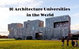 Best Architecture Universities in the World